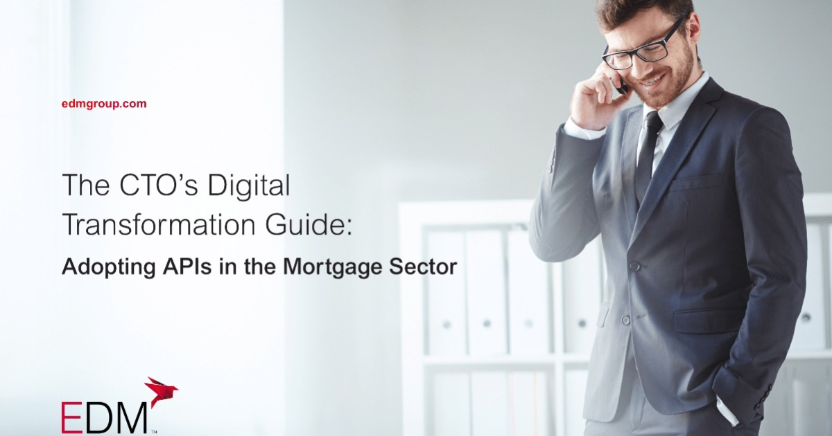 The CTO's Digital Transformation Guide: Adopting APIs in the Mortgage Sector