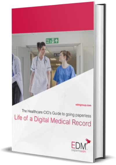 The Healthcare CIO's Guide to Going Paperless: Life of a Digital Medical Record